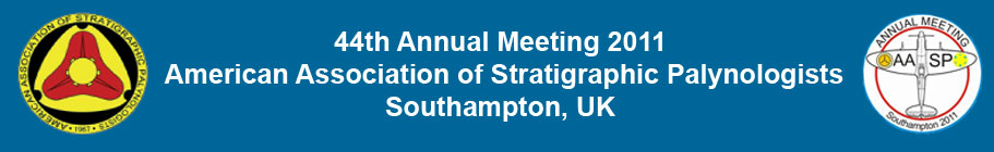 44th Annual Meeting 2011, American Association of Stratigraphic Palynologists, Southampton, UK